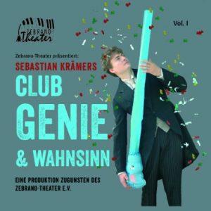 CD-Cover Sebastian Krämers Club Genie und Wahnsinn Vol. I